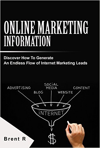 Internet Marketing: Online Business: Online Marketing Information for Internet Marketing Leads (Digital Marketing Social Media Sales Techniques) (Startup Internet Marketing Lead Generation)