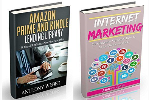 Amazon Prime and Kindle Lending Library: The Ultimate Guide to Prime Amazon Membership and Internet Marketing (Amazon Prime, users guide, web services,digital … echo, amazon prime, amazon echo Book 1)