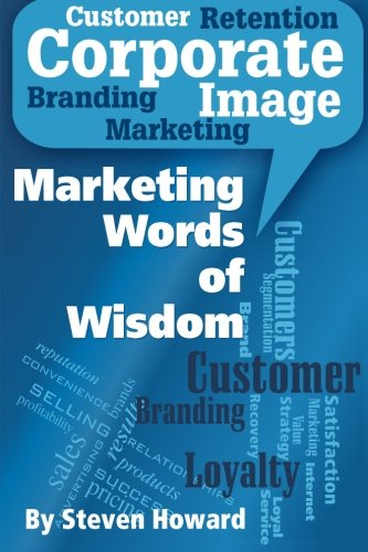 Marketing Words of Wisdom