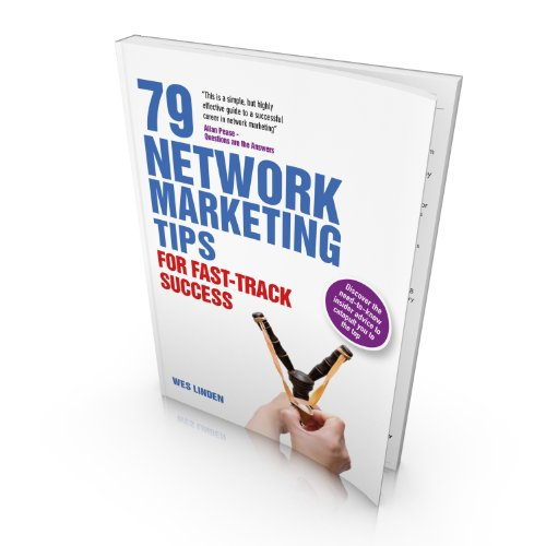 79 Network Marketing Tips: For Fast-Track Success